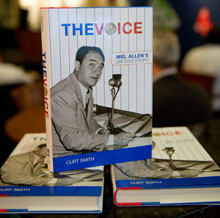 Curt Smith's book on Mel Allen, one of the great voices in sports broadcasting.